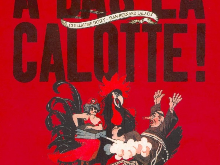 A Bas la Calotte, Doizy & Lalaux