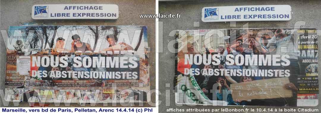 PUB. Nous sommes des abstentionnistes 14.4.14 Marseille (c) PhI