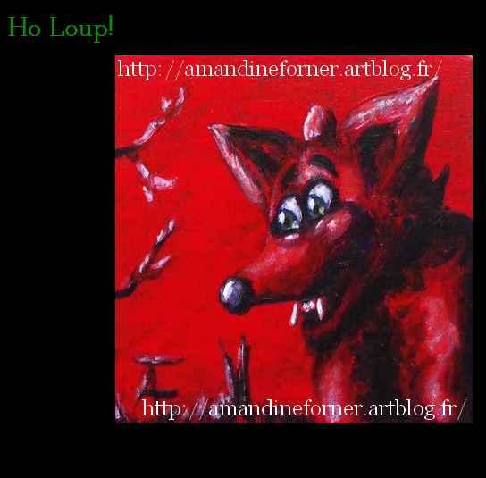 Ho Loup ! tableau de Amandine Forner
