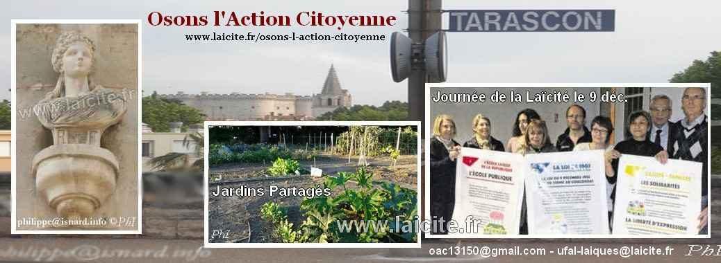Osons l'Action Citoyenne, Activités (13) Tarascon (c) PhI