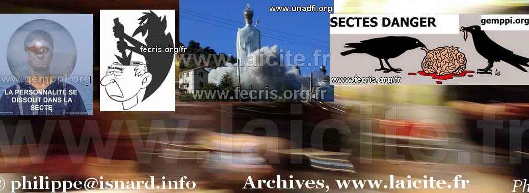 Prévention Sectaire GEMPPI, FECRIS, UNADFI, UFAL Familles LAIQUES © Laicite.fr