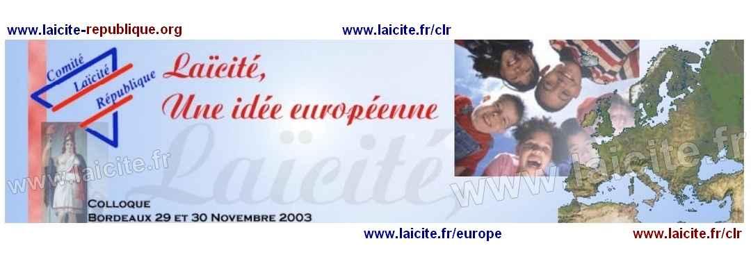 """""""Laïcité, Une Idée Européenne"""" CLR 2003"""