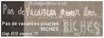"""""""Pas de vacances pour les Riches"""" Gap, années 70 © PhI"""
