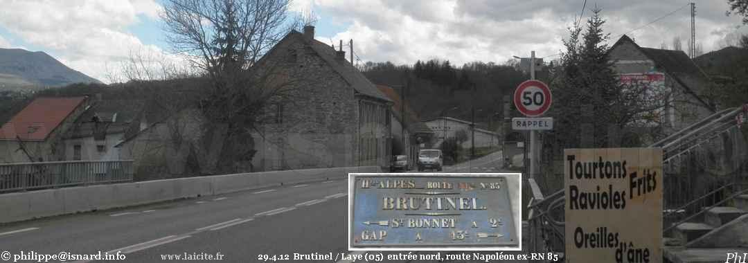 Brutinel / Laye (05) entrée nord 29.4.12 route ex-RN 85 (Napoléon) © PhI