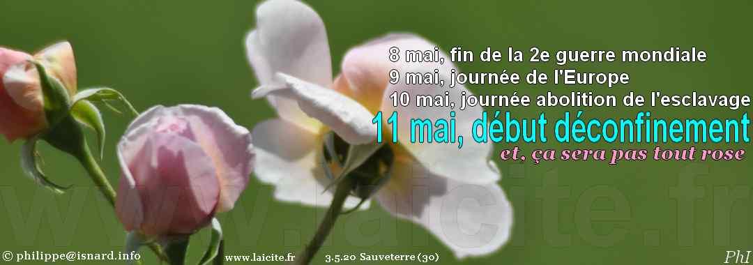 11 mai '20 Début du Déconfinement, ça va pas être tout rose 9.5.20 © PhI