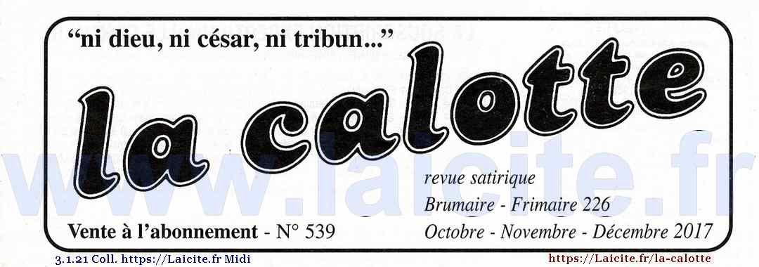 La Calotte n° 539, 4e trimestre 2017 © Coll. Laicite.fr